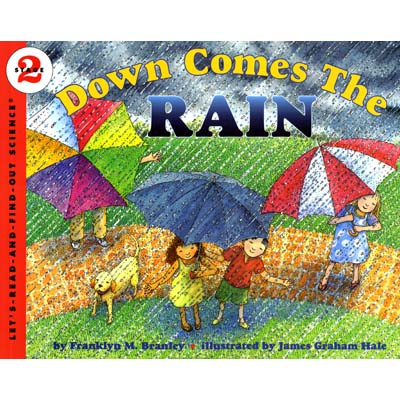 Down Comes The Rain : Let's Read And Find Out Science 2