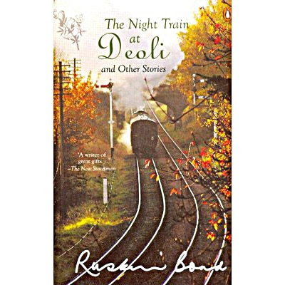 the night train at deoli My favourite short stories revisited part 49 the night train at deoli my favourite love story by vikram karve i love reading short stories you can read a short story in one sitting and it immediately fills you with an exquisite sense of satisfaction i love writing short stories too, and i am sure you.