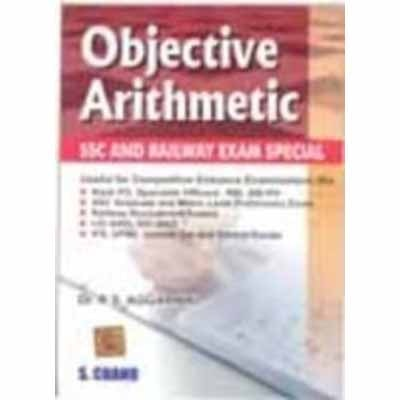 Objective Arithmetic : SSC and Railway Exam Special 1st Edition price comparison at Flipkart, Amazon, Crossword, Uread, Bookadda, Landmark, Homeshop18