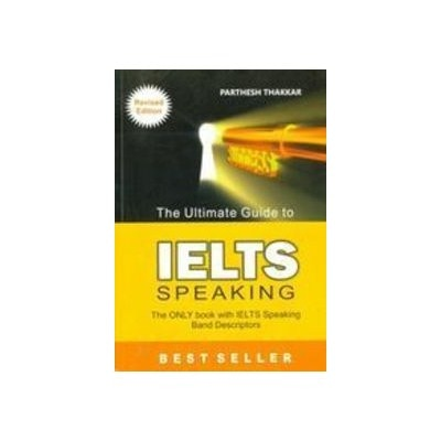 Ultimate Guide to IELTS Speaking,The