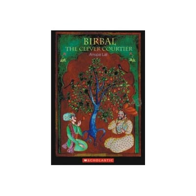 Birbal The Clever Courtier