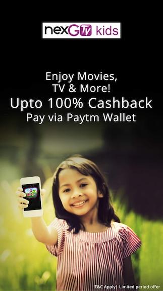 Get 100% cashback upto Rs 125 @nexGTv when you pay via Paytm Wallet