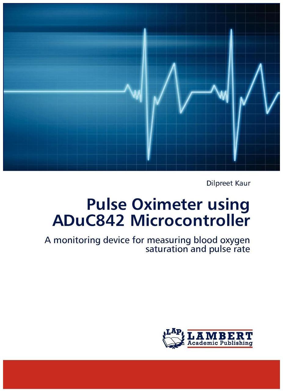 Pulse Oximeter using ADuC842 Microcontroller