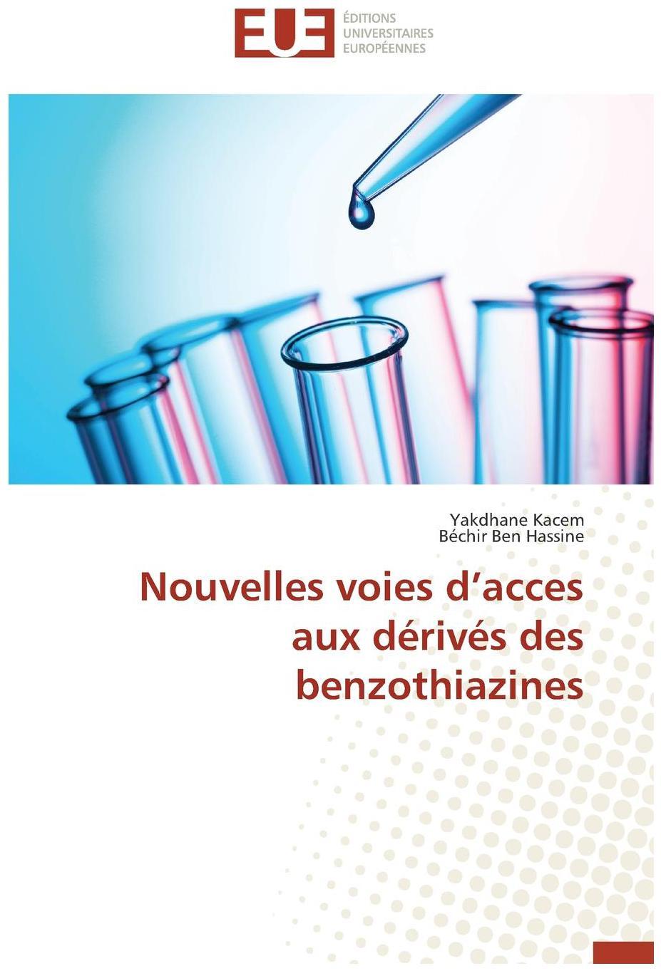 Nouvelles voies d acces aux d riv s des benzothiazines