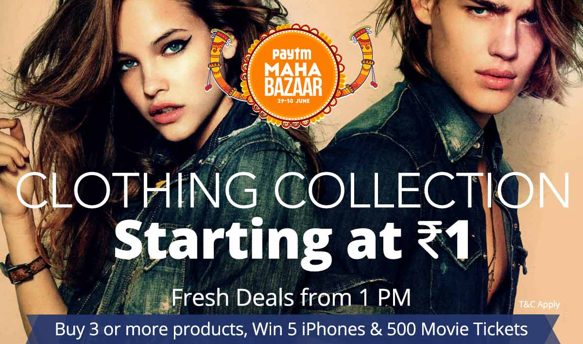 Paytm Maha Bazaar Weekend At Rs 1 only Clothing, Accessories, Footwear, Appliances & more