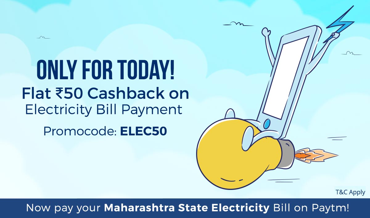Electricity Bill Payment   Flat Rs 50 Cashback