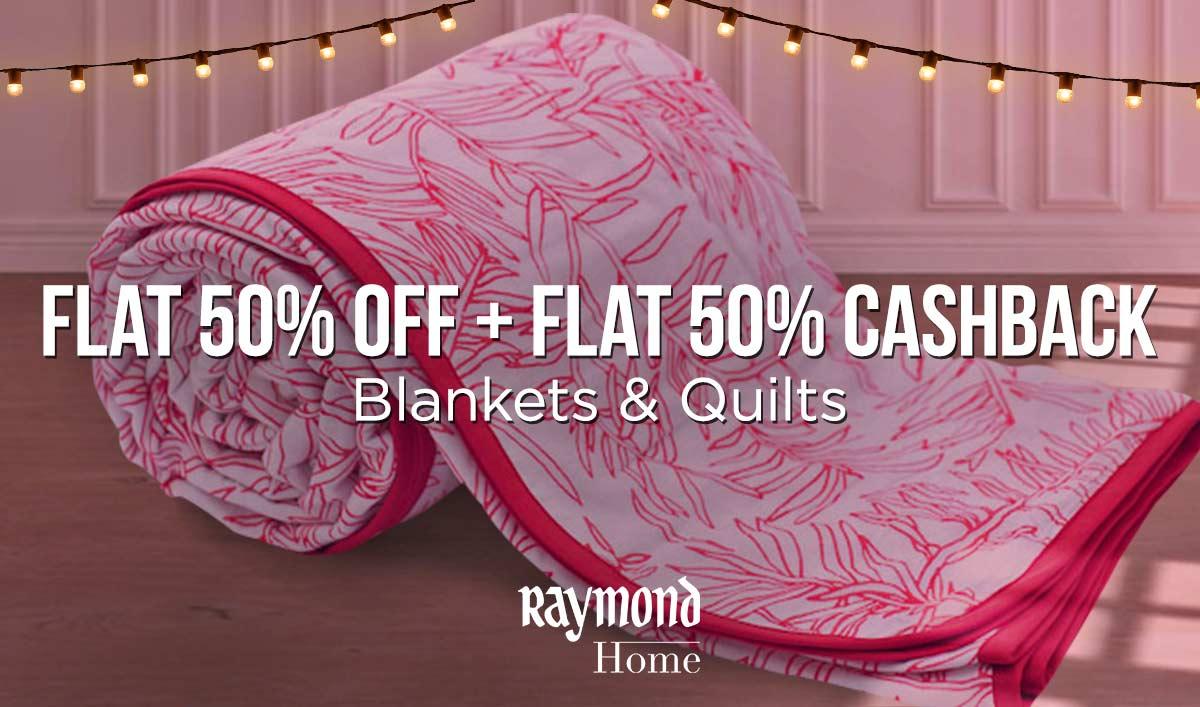 Blankets & Quilts - flat 50% off + flat 50% cashback