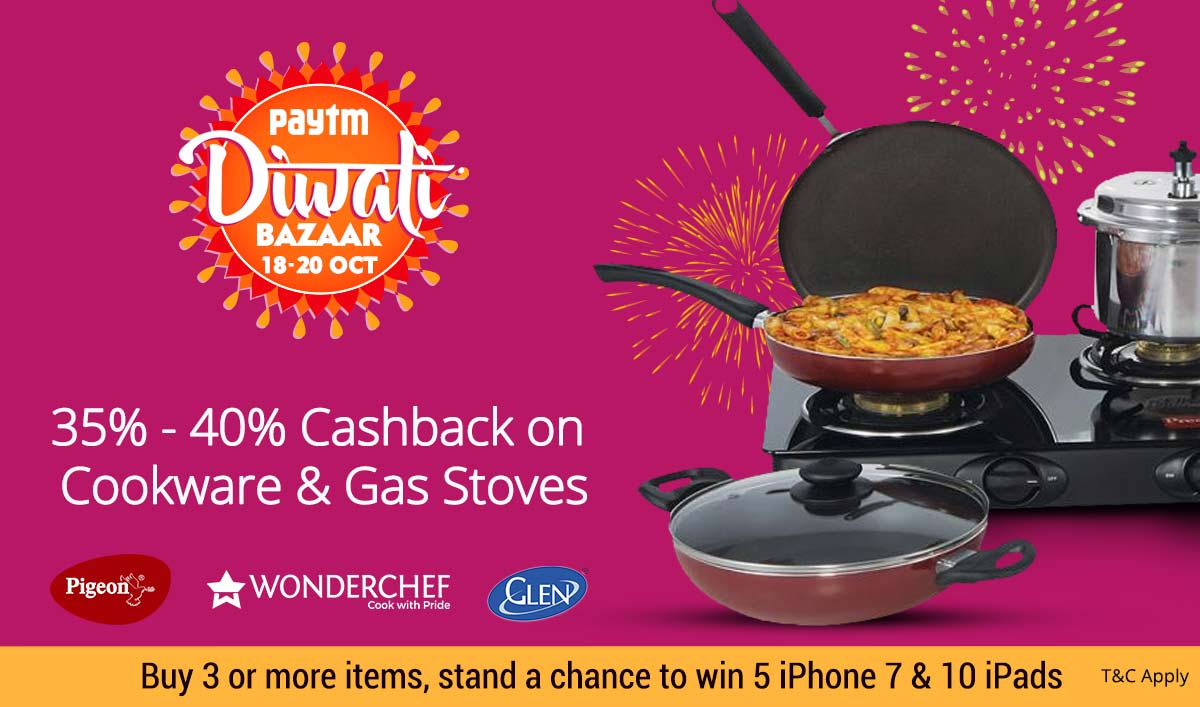 Cookware & Gas Stoves | 35% - 40% Cashback